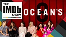IMDb on Location: The Cast of 'Ocean's 8'