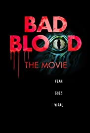 Bad Blood: The Movie Poster