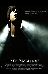 My Ambition by Noah Buschel