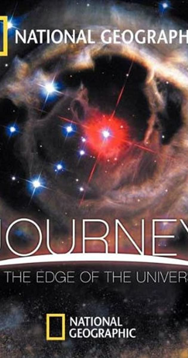 Journey To The Edge Of The Universe Tv Movie 2008 Imdb