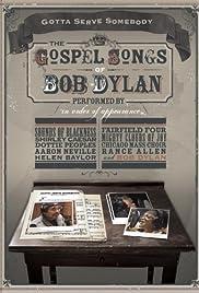 Gotta Serve Somebody: The Gospel Songs of Bob Dylan Poster