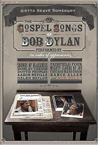 Primary photo for Gotta Serve Somebody: The Gospel Songs of Bob Dylan