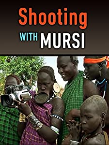 Shooting with Mursi full movie online free