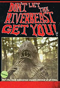 Primary photo for Don't Let the Riverbeast Get You!