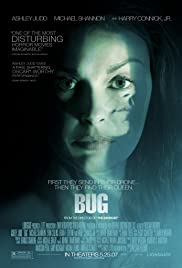 Bug (2006) Poster - Movie Forum, Cast, Reviews