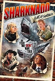 Sharknado: Heart of Sharkness(2015) Poster - Movie Forum, Cast, Reviews