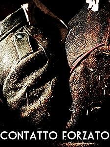 New full movie downloads Contatto forzato [2K]