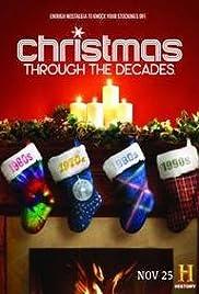 Christmas Through the Decades (TV Mini-Series 2015– ) - IMDb