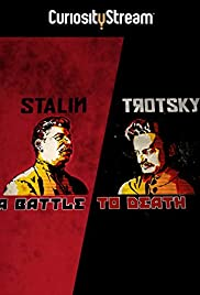 Watch Stalin - Trotsky: A Battle to Death (2015) Online Full Movie Free