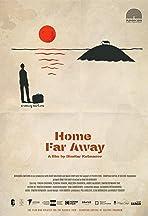Home Far Away