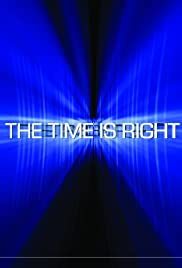 The Time Is Right Poster