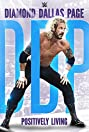 WWE: Diamond Dallas Page, Positively Living (2016) Poster