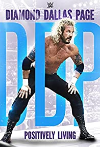 Primary photo for WWE: Diamond Dallas Page, Positively Living