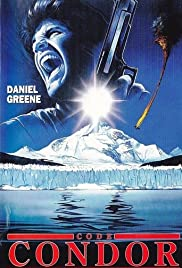 Sulle tracce del condor(1990) Poster - Movie Forum, Cast, Reviews