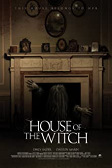 House of the Witch (2017 TV Movie)
