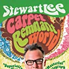 Stewart Lee: Carpet Remnant World (2012)