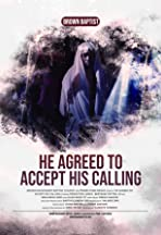 He Agreed to Accept His Calling