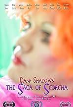 Dank Shadows: The Saga of Scorcha