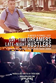 Day-Time Dreamers, Late-Night Hustlers Poster
