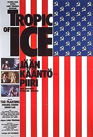 Tropic of Ice - Jään kääntöpiiri Poster