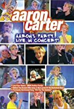 Aaron Carter: Aaron's Party - Live in Concert!