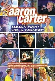 Aaron Carter: Aaron's Party - Live in Concert! Poster