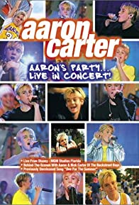 Primary photo for Aaron Carter: Aaron's Party - Live in Concert!