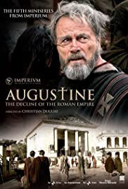 Augustine: The Decline of the Roman Empire Poster