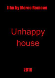 Unhappy House (2016)