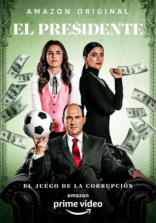 El Presidente (TV Series 2020– ) - IMDb