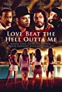 Love Beat the Hell Outta Me (2000) Poster