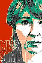 Missing Something Poster