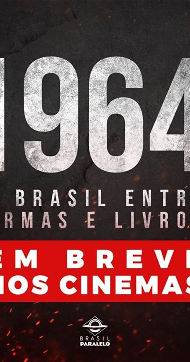 caa352235 1964: O Brasil entre armas e livros (2019) - IMDb