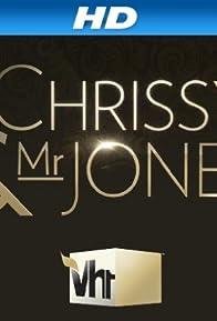 Primary photo for Chrissy & Mr. Jones