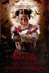 Primary photo for Helen Keller vs. Nightwolves