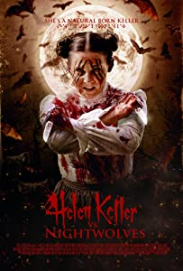 The watch mobile movie Helen Keller vs. Nightwolves USA [DVDRip]