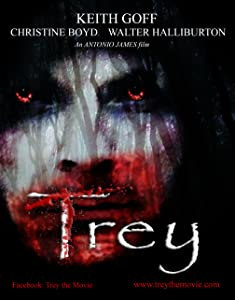 Trey the Movie full movie online free
