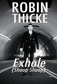 Exhale (Shoop Shoop) Poster