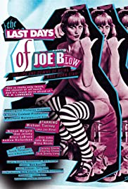 The Last Days of Joe Blow Poster