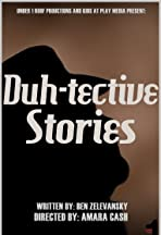 Duh-tective Stories
