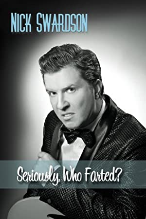Where to stream Nick Swardson: Seriously, Who Farted?
