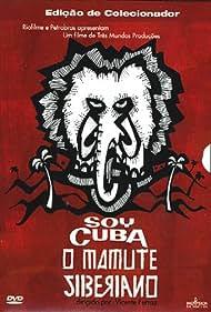 Soy Cuba, O Mamute Siberiano (2004)