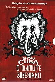 I am Cuba, the Siberian Mammoth Poster