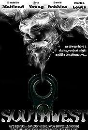 Southwest(2013) Poster - Movie Forum, Cast, Reviews