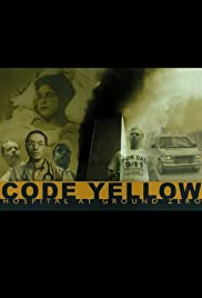 Code Yellow: Hospital at Ground Zero Poster