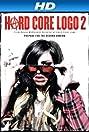 Hard Core Logo 2 (2010) Poster