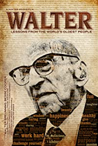 Sites for downloading free new movies Walter: Lessons from the World's Oldest People by [1280x1024]
