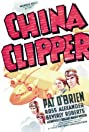 China Clipper (1936) Poster