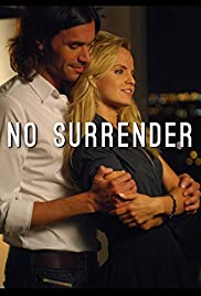 No Surrender(2011) Poster - Movie Forum, Cast, Reviews