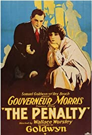 The Penalty(1920) Poster - Movie Forum, Cast, Reviews